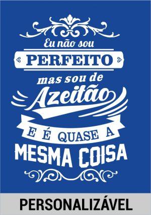 Não sou perfeito mas…